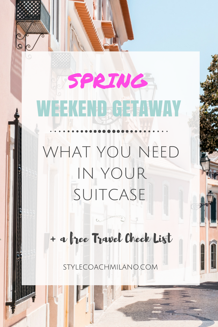 What to Pack for Your Spring Weekend Gateway