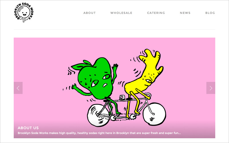CLIENT Brooklyn Soda Works  PROJECT Website Redesign  SERVICES Web Design, Animation