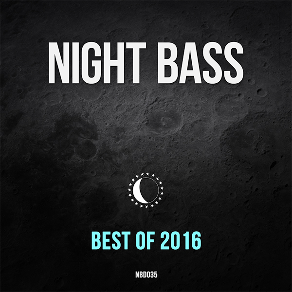 A collection of best selling Night Bass tracks from 2016 alongside hand picked favorites from the label team.