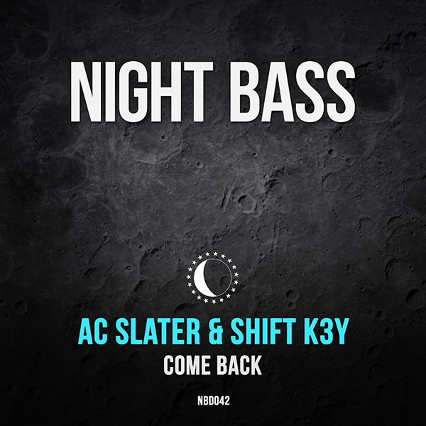 """Night Bass label boss AC Slater teams up with Shift K3Y for the first collaboration between the two prolific producers. """"Come Back"""" combines the deep driving Night Bass sound with Shift K3Y's trademark soulful vocals. This one has been club tested around the world, radio tested on BBC Radio 1 and Rinse FM, and it's ready to roll."""