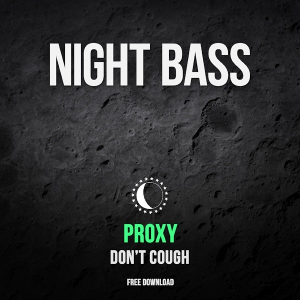 In advance of his yet-to-be-announced EP marking his return to Night Bass, Moscow's Proxy has prepared a dark rumbling bass banger as a free treat for friends & fans. 'Don't Cough' might make you do just that.