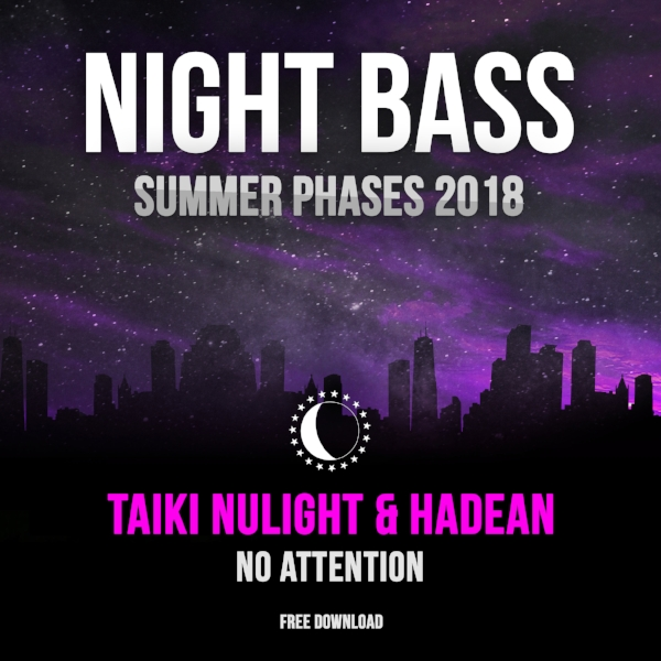 Taiki Nulight and Hadean deliver for our second track of Summer Phases 2018.