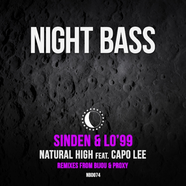 Night Bass legend Sinden has teamed with Australia's LO'99 for a weighty new single 'Natural High' featuring North London MC Capo Lee on vocals. Included are two slamming remixes from Night Bass favorites BIJOU & Proxy.