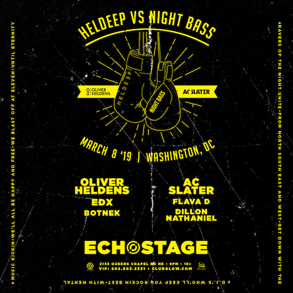 DC fam - It's going down, Heldeep Records vs. Night Bass! Get ready for an epic night at the legendary Echostage DC with AC Slater, Flava D, and Dillon Nathaniel.