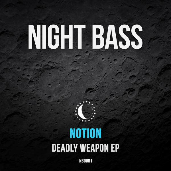 We are excited to drop the  Deadly Weapon EP  by Bristol's very own Notion. Usually known for his up-tempo UK bassline bangers, he's calmed the tempo down a bit and darkened up the sound for his Night Bass release. This EP is 3 tracks of truly original, heavyweight bass music at it's best.