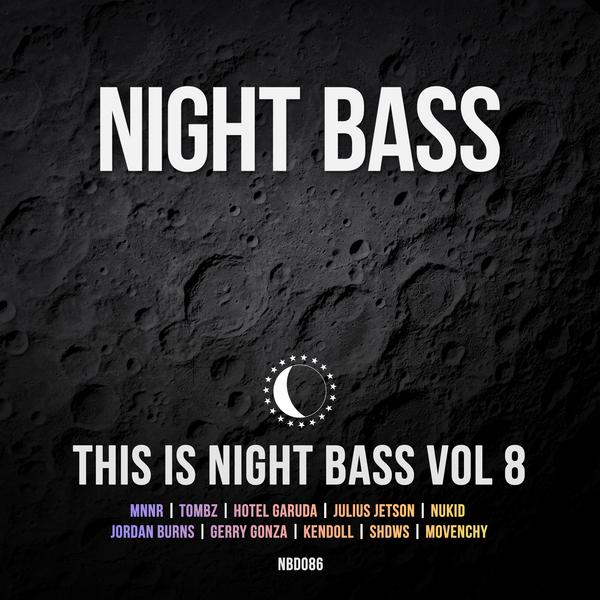 "We have reached the eighth edition of ""This is Night Bass"" and once again we've got a stacked collection of brand new releases, featuring tracks from Gerry Gonza, Kendoll, Shdws, and Movenchy, along with massive collabs from MNNR x Tombz, NuKid x Jordan Burns, and for their debut Night Bass track, Hotel Garuda x Julius Jetson. We're incredibly excited to announce ""This is Night Bass Volume 8"" and its versatile blend of House, UK Garage, Bass Music, and techy beats. This one hits hard all the way through!"