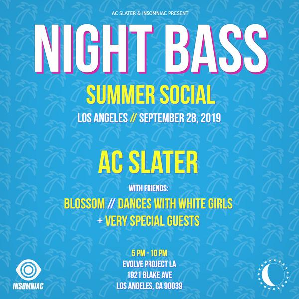 Keep those summer vibes going and come celebrate with us outdoors at the Night Bass Summer Social in Los Angeles on 9/28! Insomniac and AC Slater are teaming up to throw the ultimate end of summer bash. Dance to the sounds of AC Slater, Blossom, Dances With White Girls + some very special guests you won't want to miss. Get your tickets now!