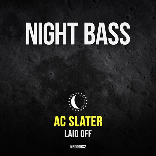 We are extremely excited to announce that Night Bass boss AC Slater is back yet again with another incredible single, 'Laid Off'. This track comes in hot and ready for the club. Charged up with hype vocals, layered with synths and a textured beat, giving way to the bounciest of basslines - This one hits hard all the way through!