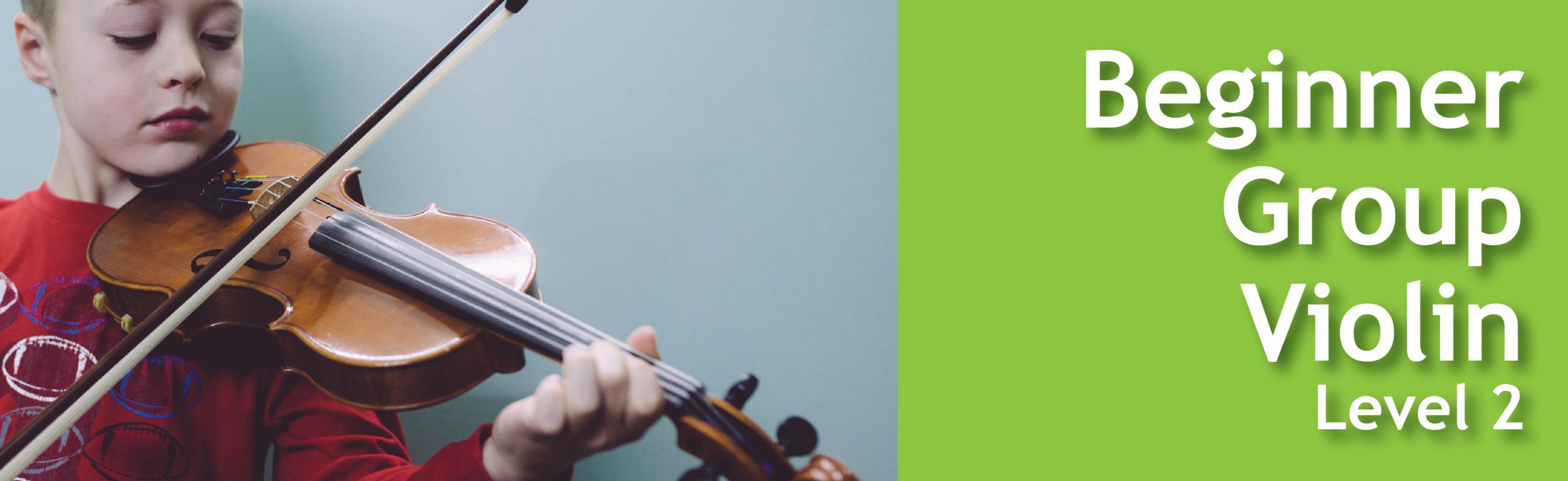 Beginner Group Violin Level 2