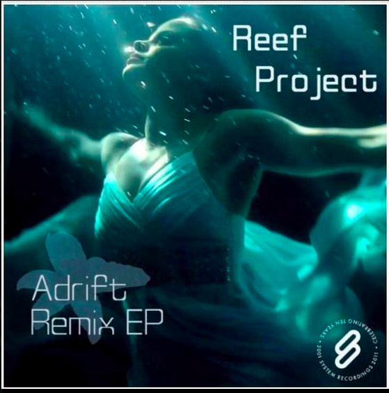 Reef Project/Adrift Album Cover - System Recordings