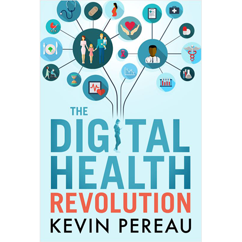 The Digital Health Revolution, Kevin Pereau