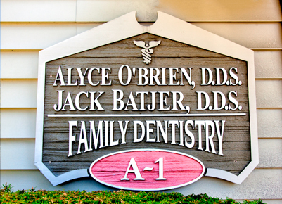 O'Brien & Batjer Dentistry Front Sign
