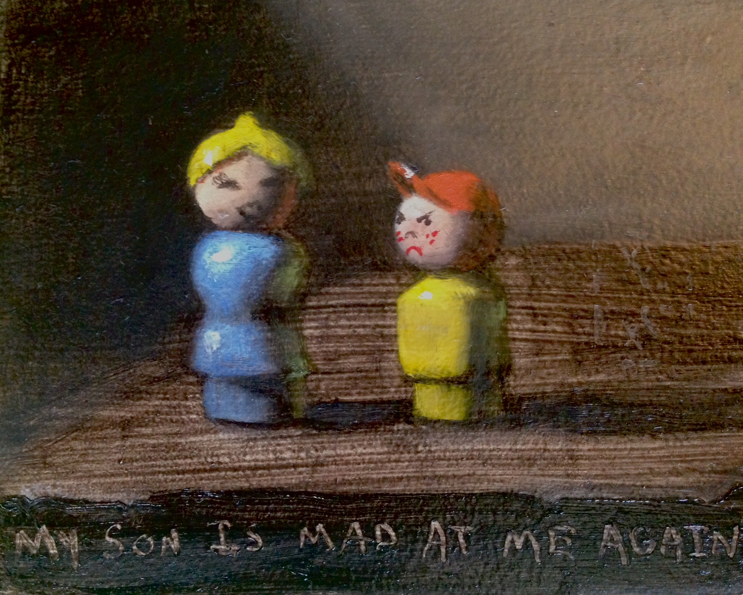 """""""My Son Is Mad At Me Again,"""" oil on board, 4x5"""""""