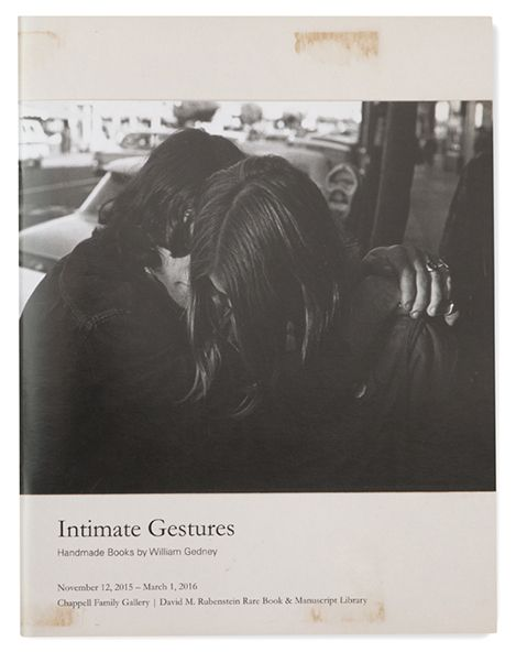 William Gedney, Intimate Gestures: Handmade Books.