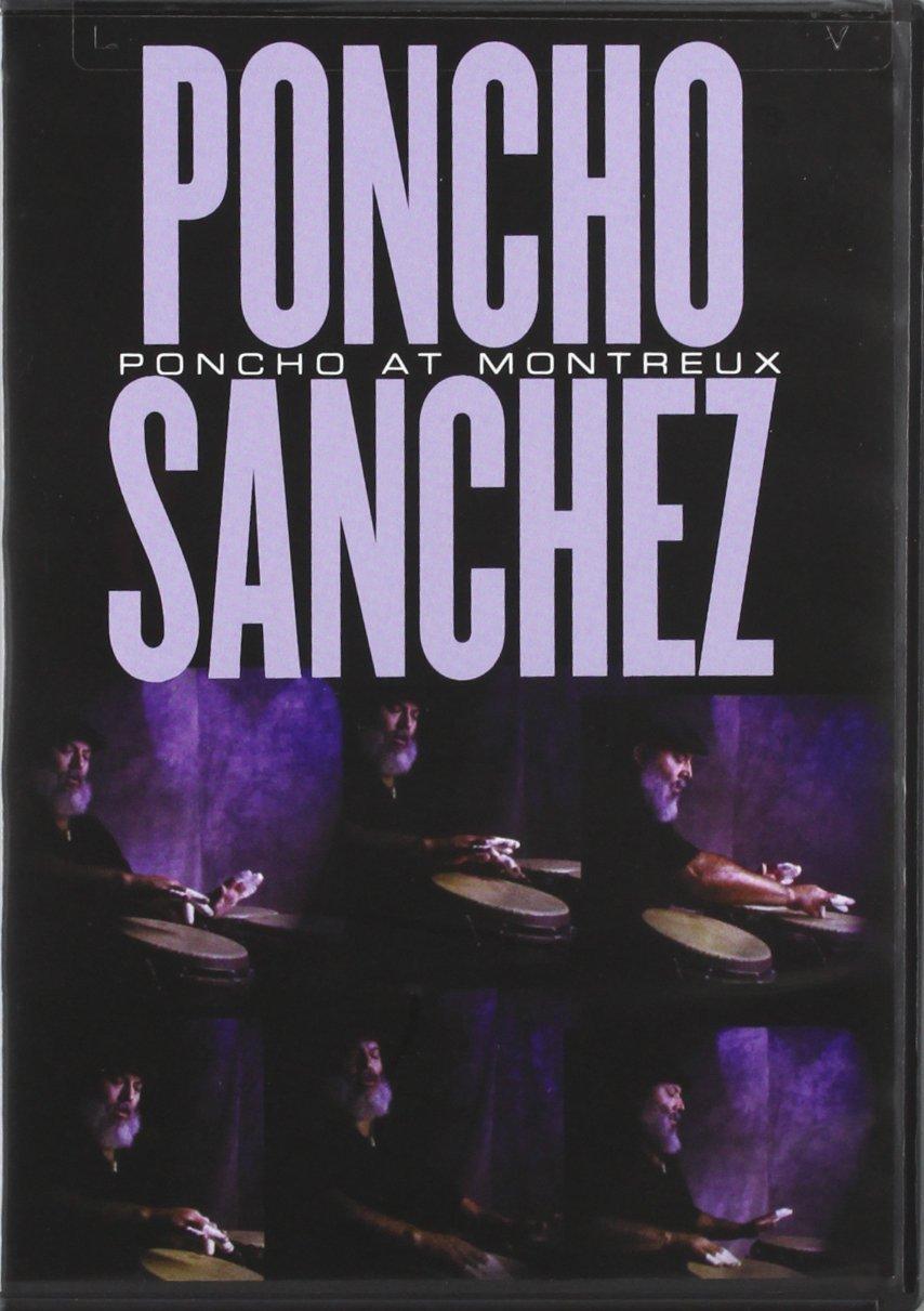 Poncho Sanchez - Live in Montreux