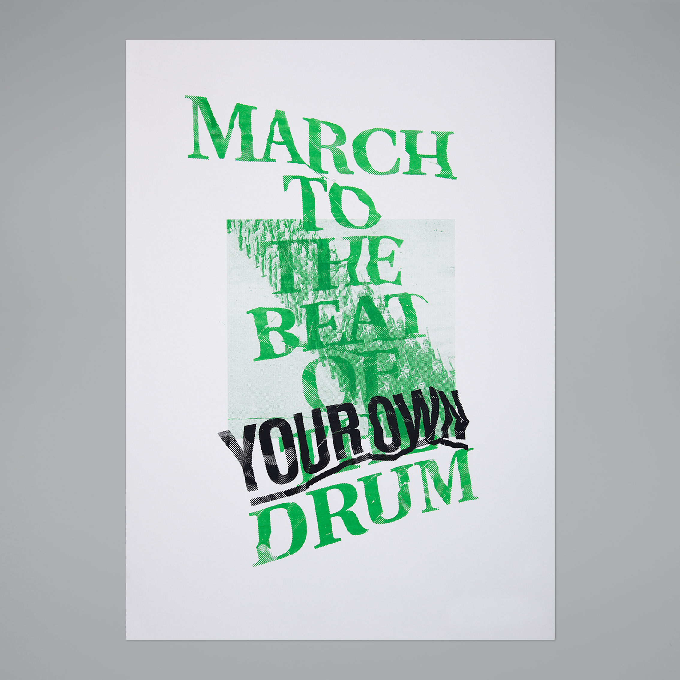 March To The Beat–2colors screen print,50x70 cm, 2012