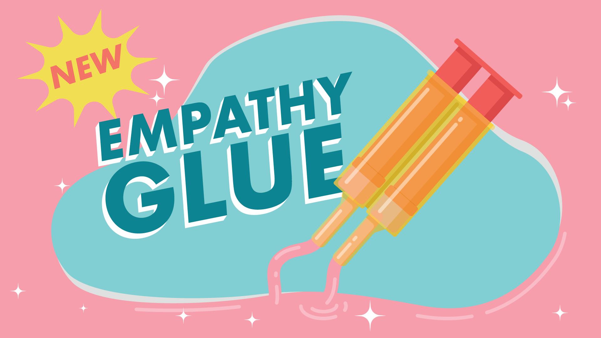 EmpathyGlue_Advert_Slide_01.png