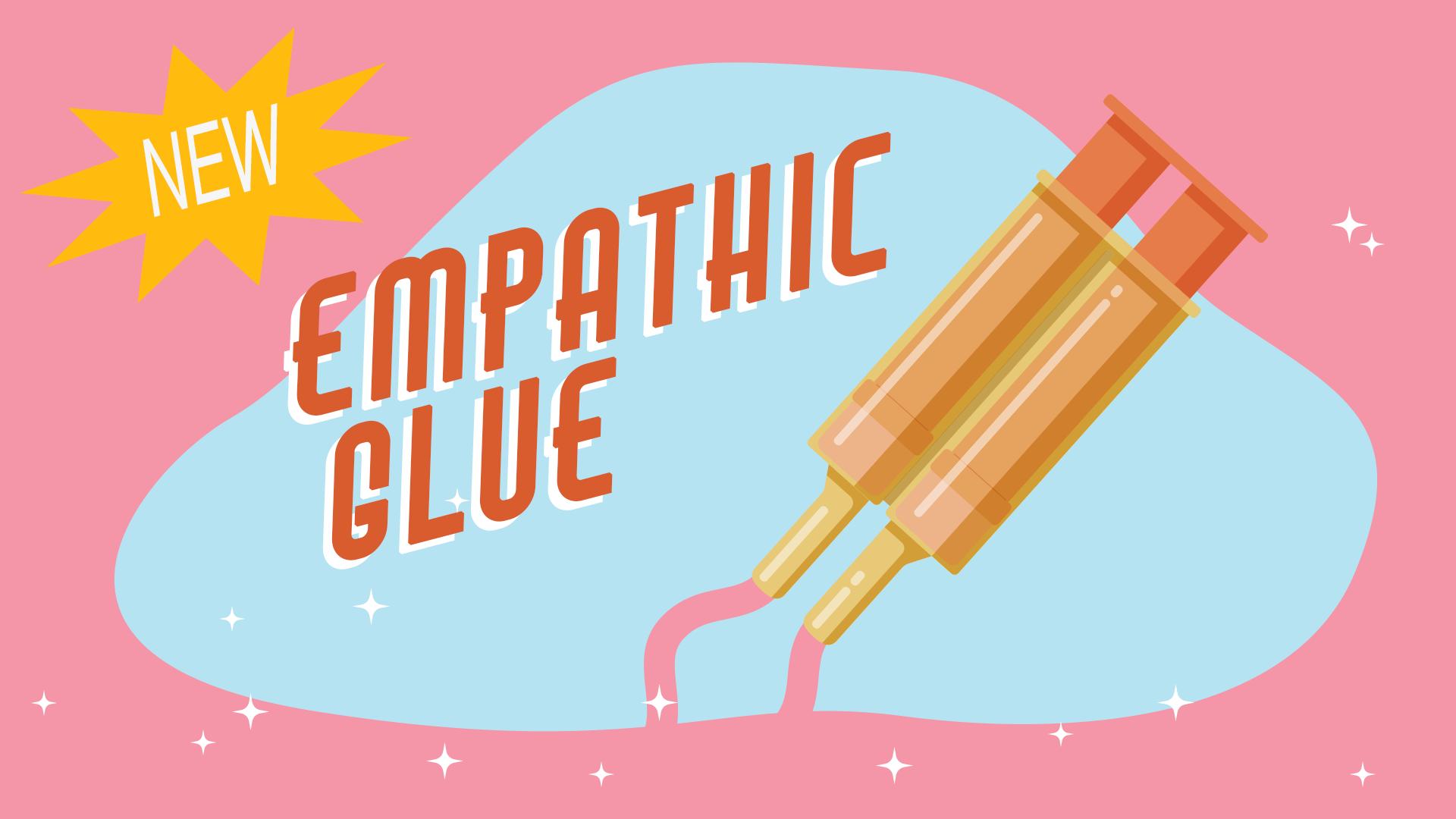 EmpathyGlue_Advert_Slide.png