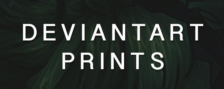 780 x 310 deviantart prints.jpg