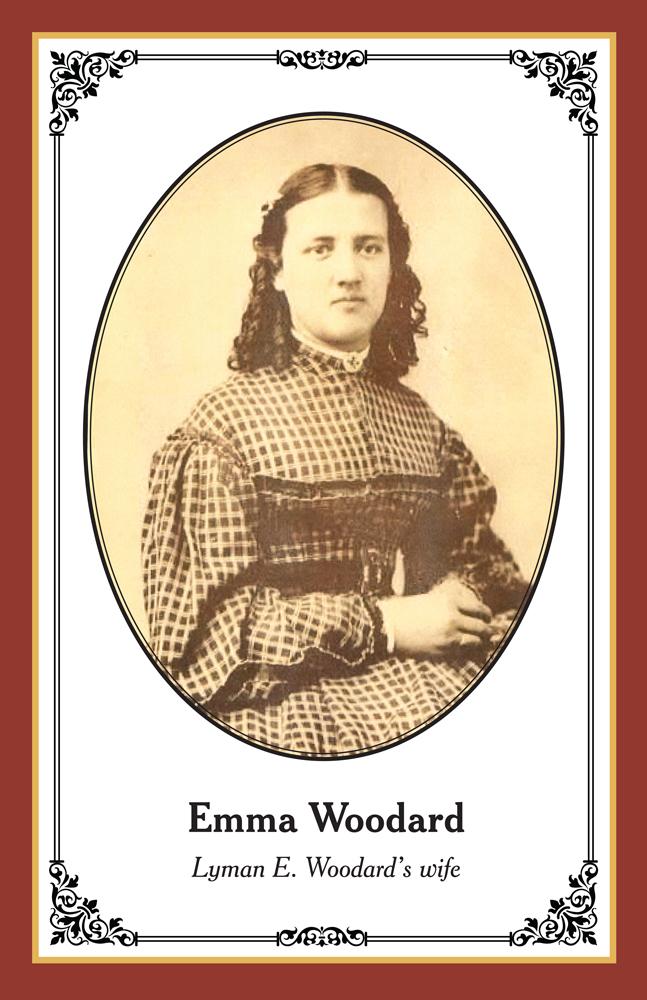 Emma Woodard: Lyman's wife.