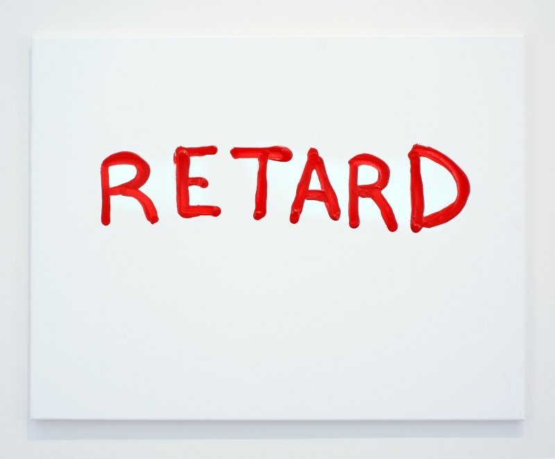 ART = RETARD    22/12 2012 100 x 100 cm Paint on canvas
