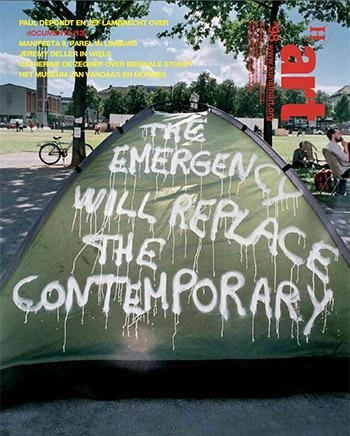 The Emergency will replace the contemporary,  2012, white spray pain on tent, Documenta Kassel, image published on a front page of  H ART magazine.