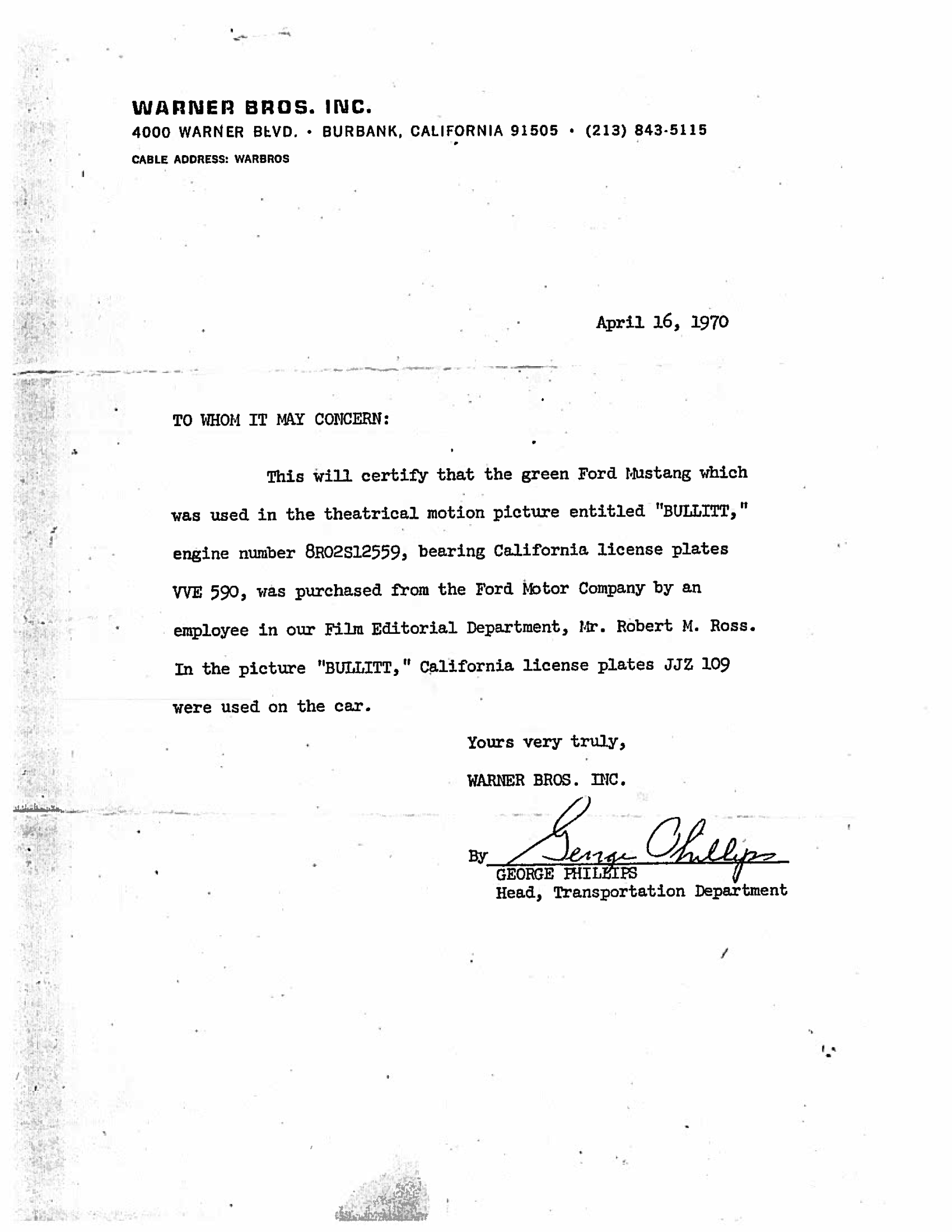 Warner Bros. provided first owner Robert Ross with a letter of authenticity.    Property Frank Marranca