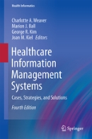 Healthcare Information Management Systems 4th Edition.png