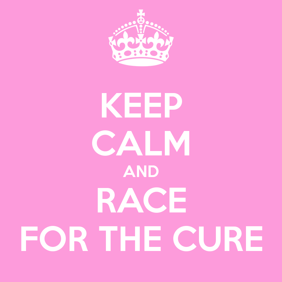 keep-calm-and-race-for-the-cure-4.png