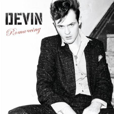 DEVIN   ROMANCING    Listen HERE