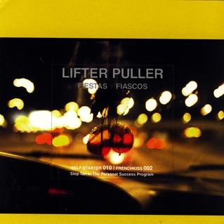 LIFTER PULLER   FIESTA FIASCOS    Listen HERE