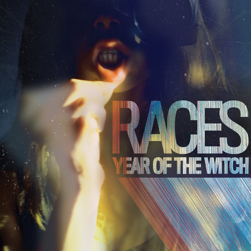 RACES   YEAR OF THE WITCH    Listen HERE