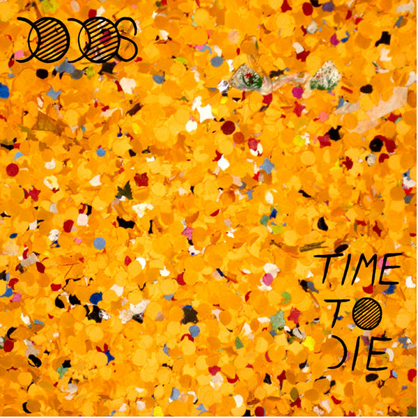 THE DODOS   TIME TO DIE    Listen HERE