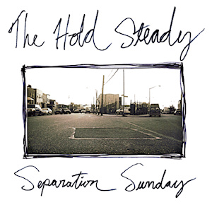 THE HOLD STEADY   SEPARATION SUNDAY    Listen HERE