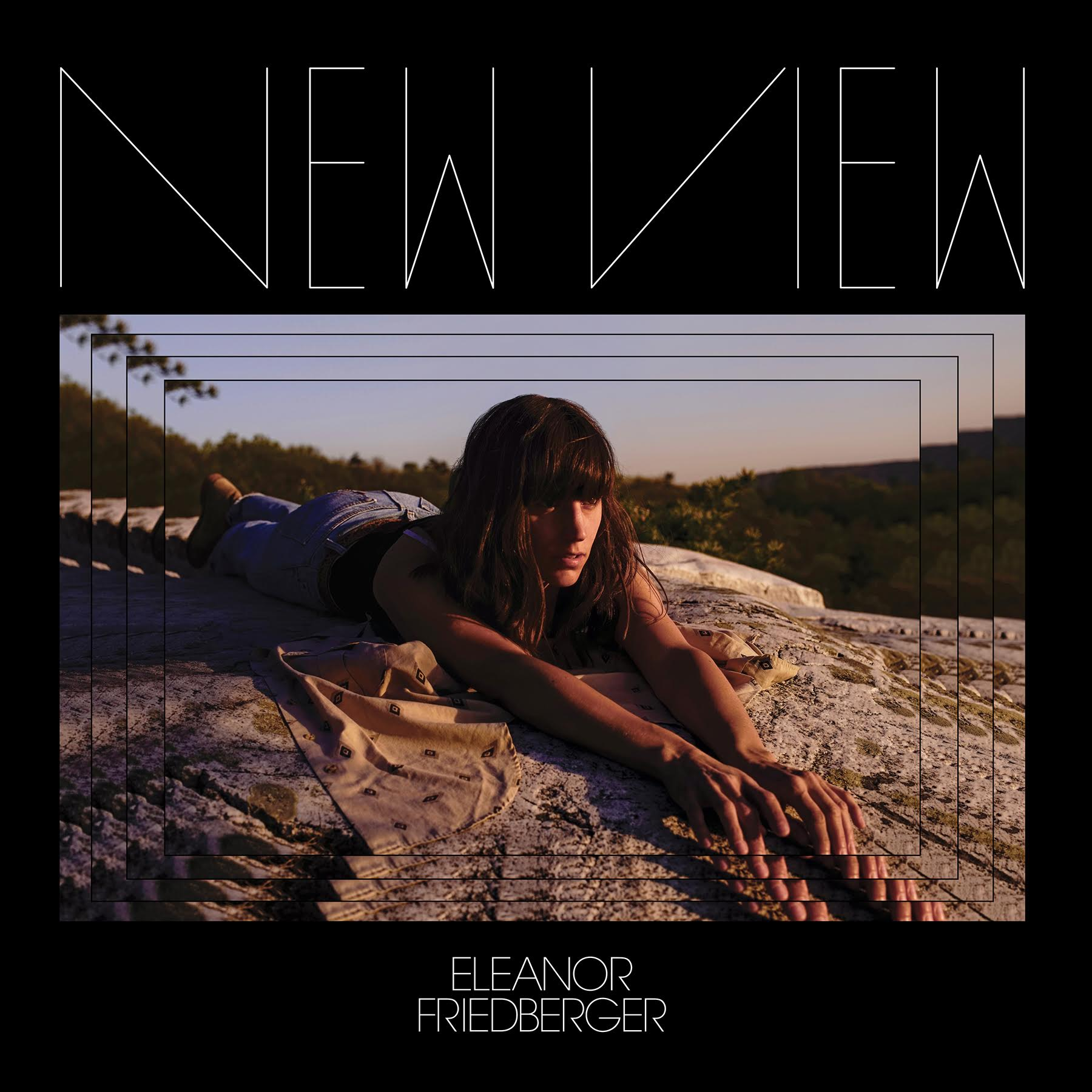 ELEANOR FRIEDBERGER   NEW VIEW    Listen HERE