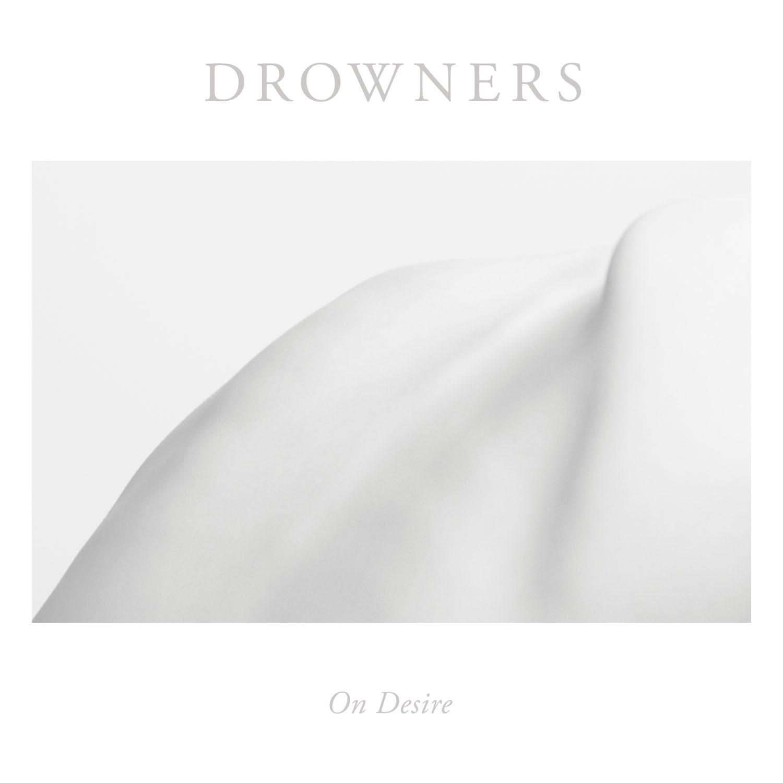 Drowners_On_Desire_Cover.jpg