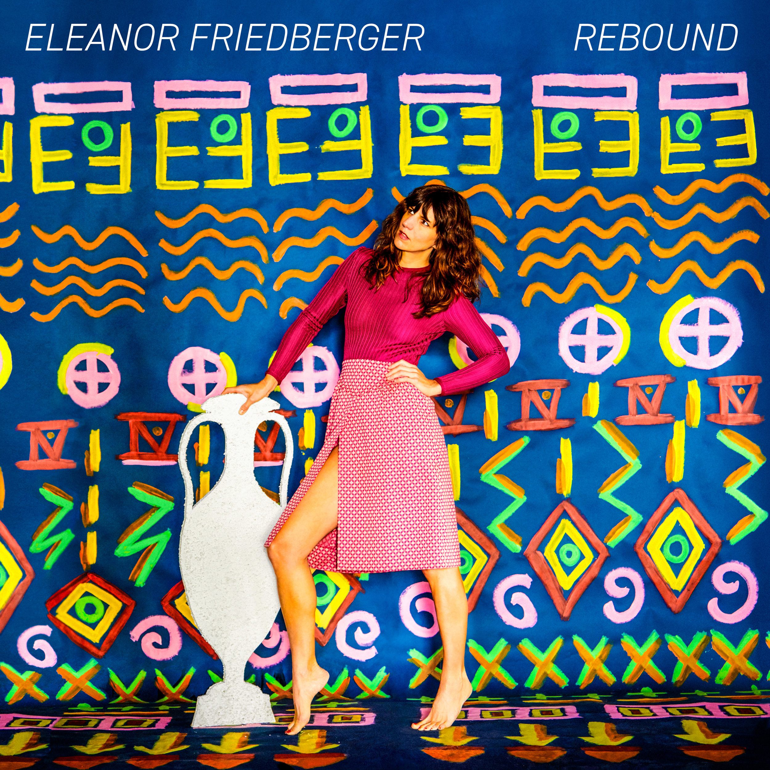 ELEANOR FRIEDBERGER   REBOUND    Listen HERE