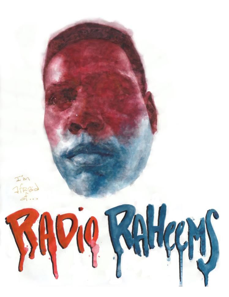 IM AFRAID OF RADIO RAHEEMS' - AKIRA BEARD