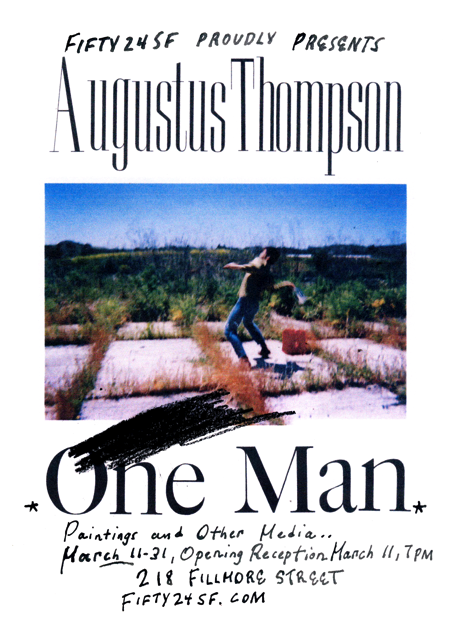 AUGUSTUS THOMPSON - ONE MAN - FIFTY24SF