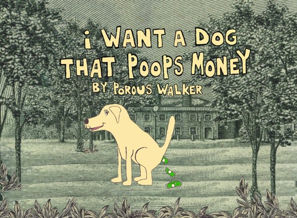 I want a dog that poops money film
