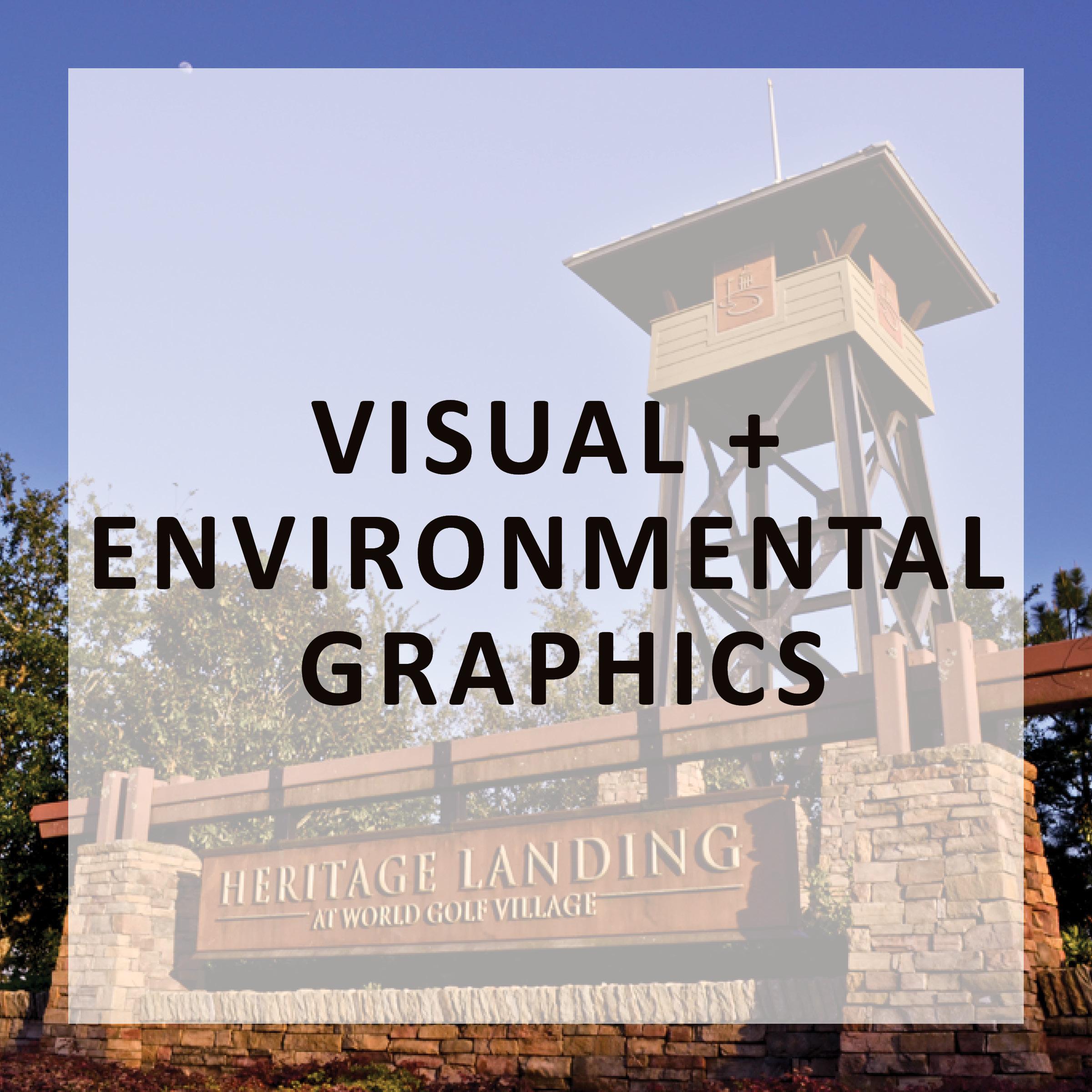 VISUAL + ENVIRONMENTAL GRAPHICS