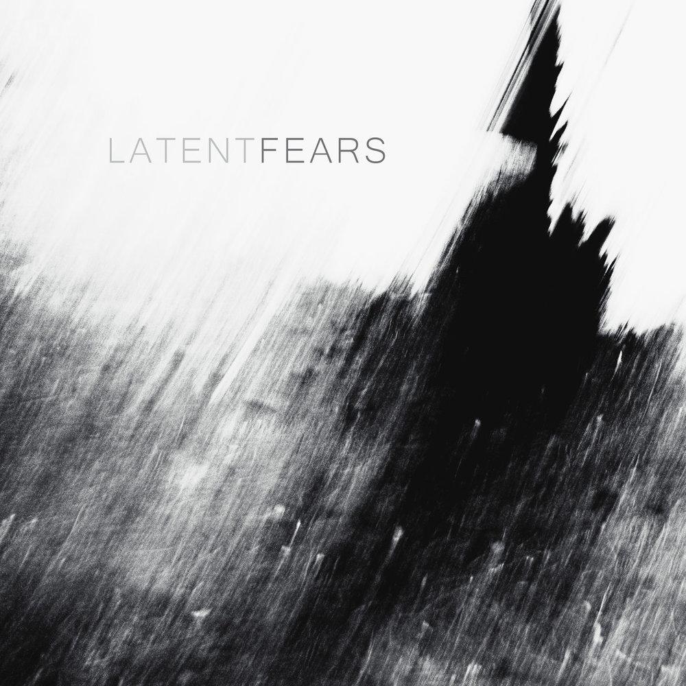 Latent+Fears.jpg