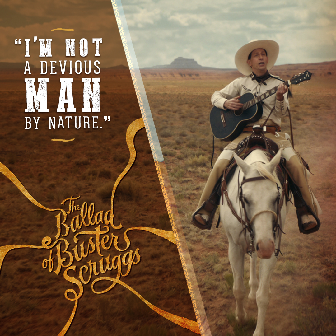 Buster Scruggs_Character Quote_V1.jpg