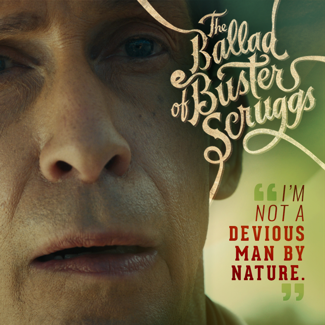 Buster Scruggs_Character Quote_V2.jpg