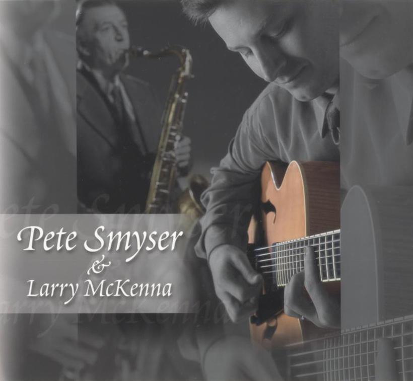 Pete Smyser & Larry McKenna (released 2001)