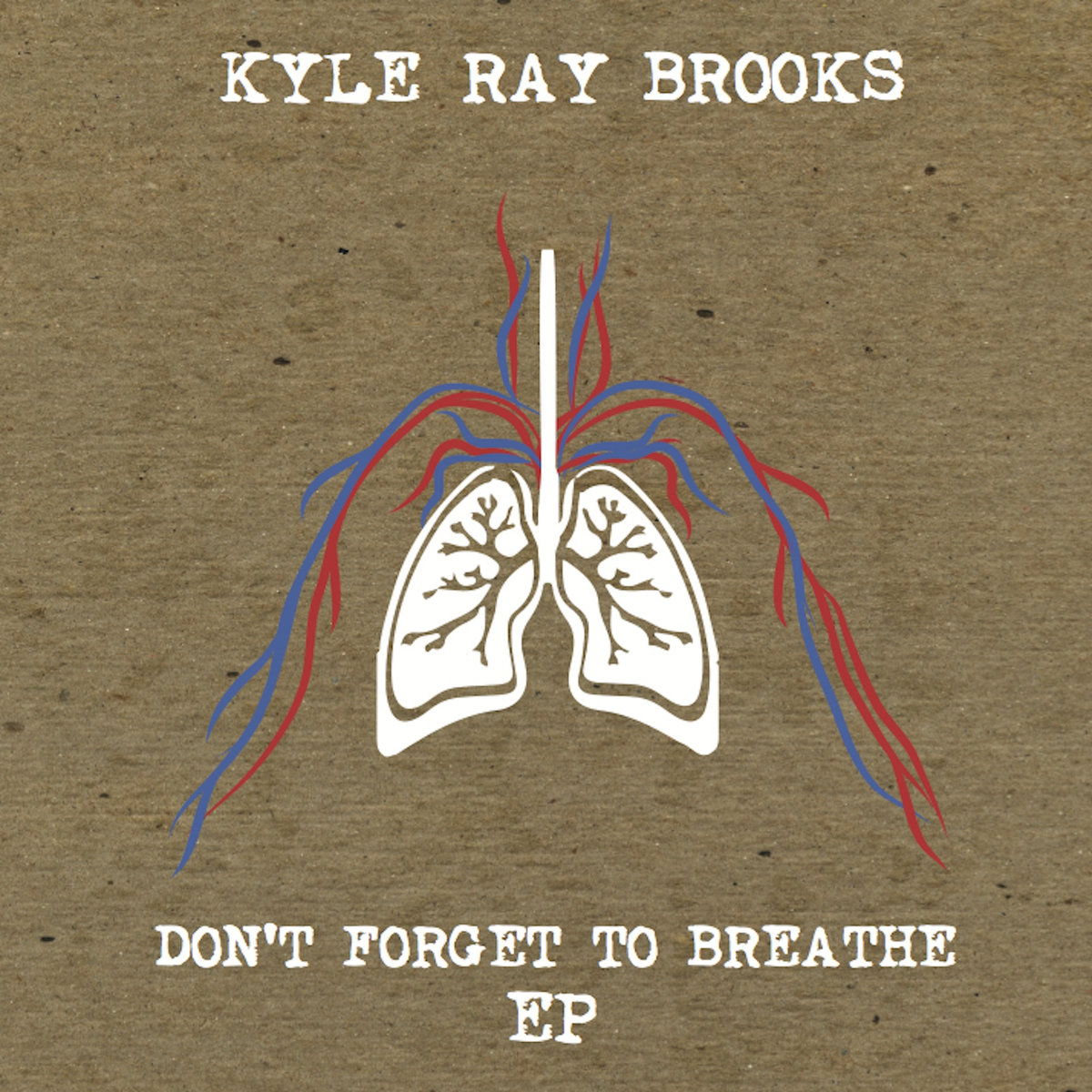 "Kyle Ray Brooks - ""Don't Forget To Breathe"" EP Producer/Engineer/Mixing"