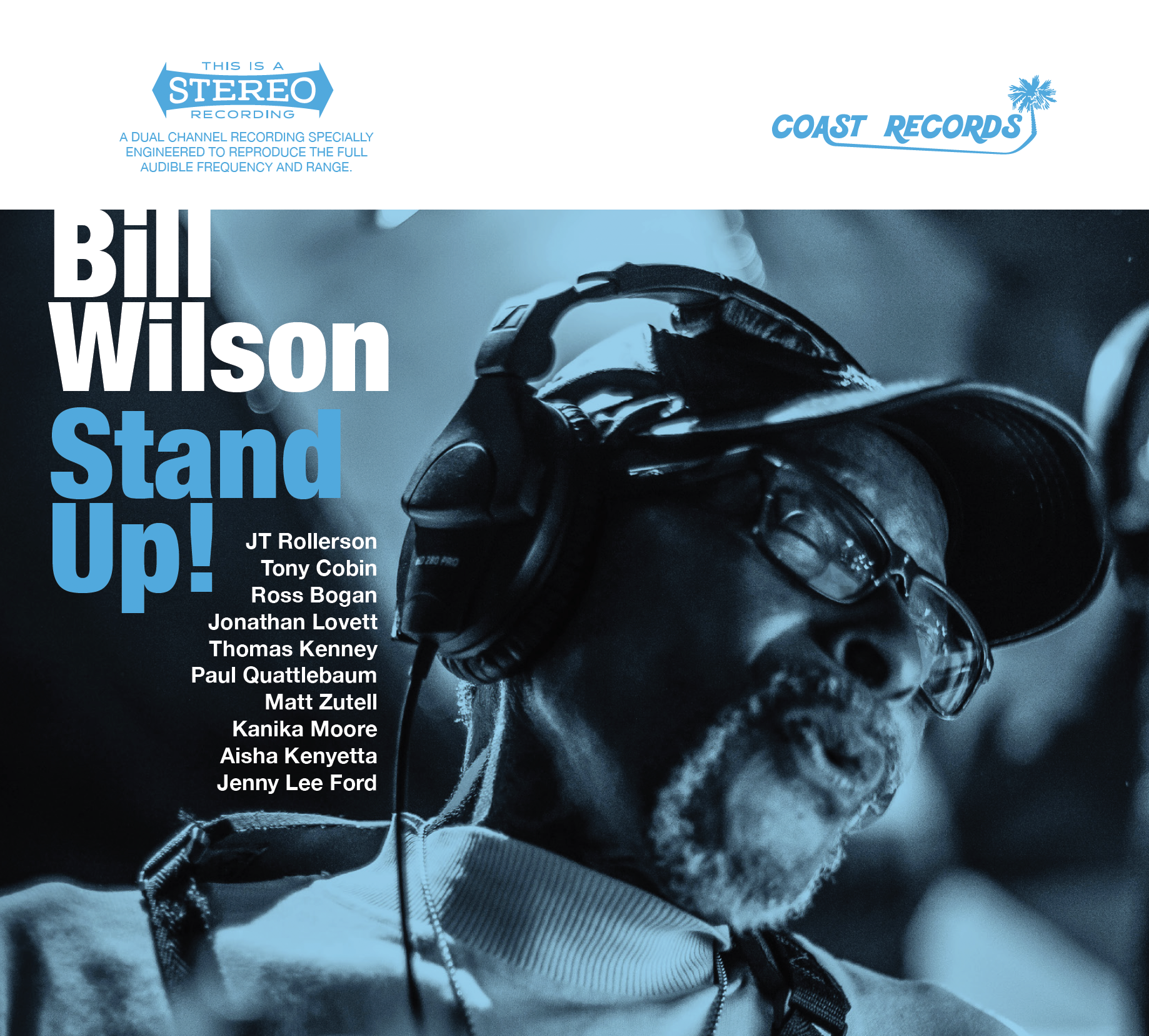 "Bill Wilson - ""Stand Up!"" Producer/Engineer/Mixing"