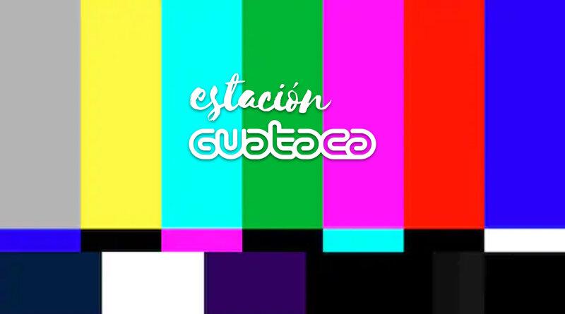 #EstaciónGuataca – EP 001 // Horario Blanco – Confinamiento desordenado