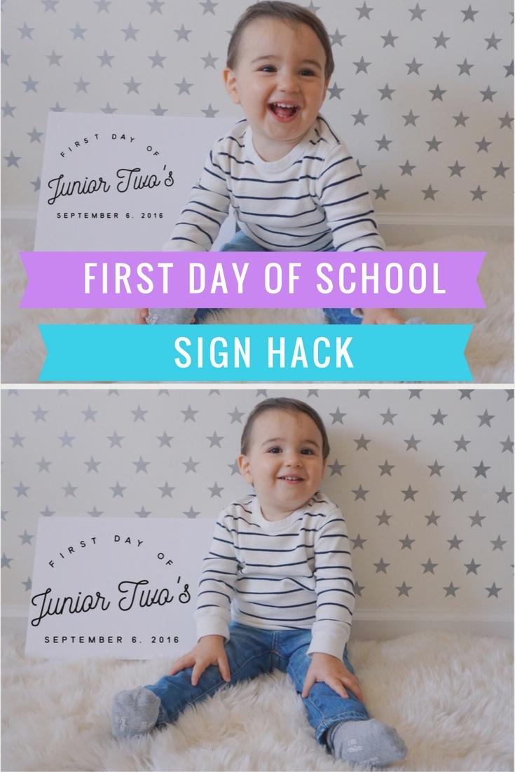 First Day of School Sign Hack (preschool, prek, kindergarten, first grade)