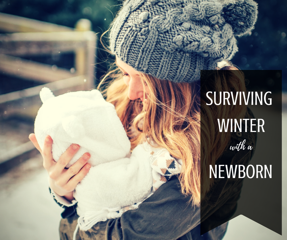 surviving winter with a newborn baby (infant)